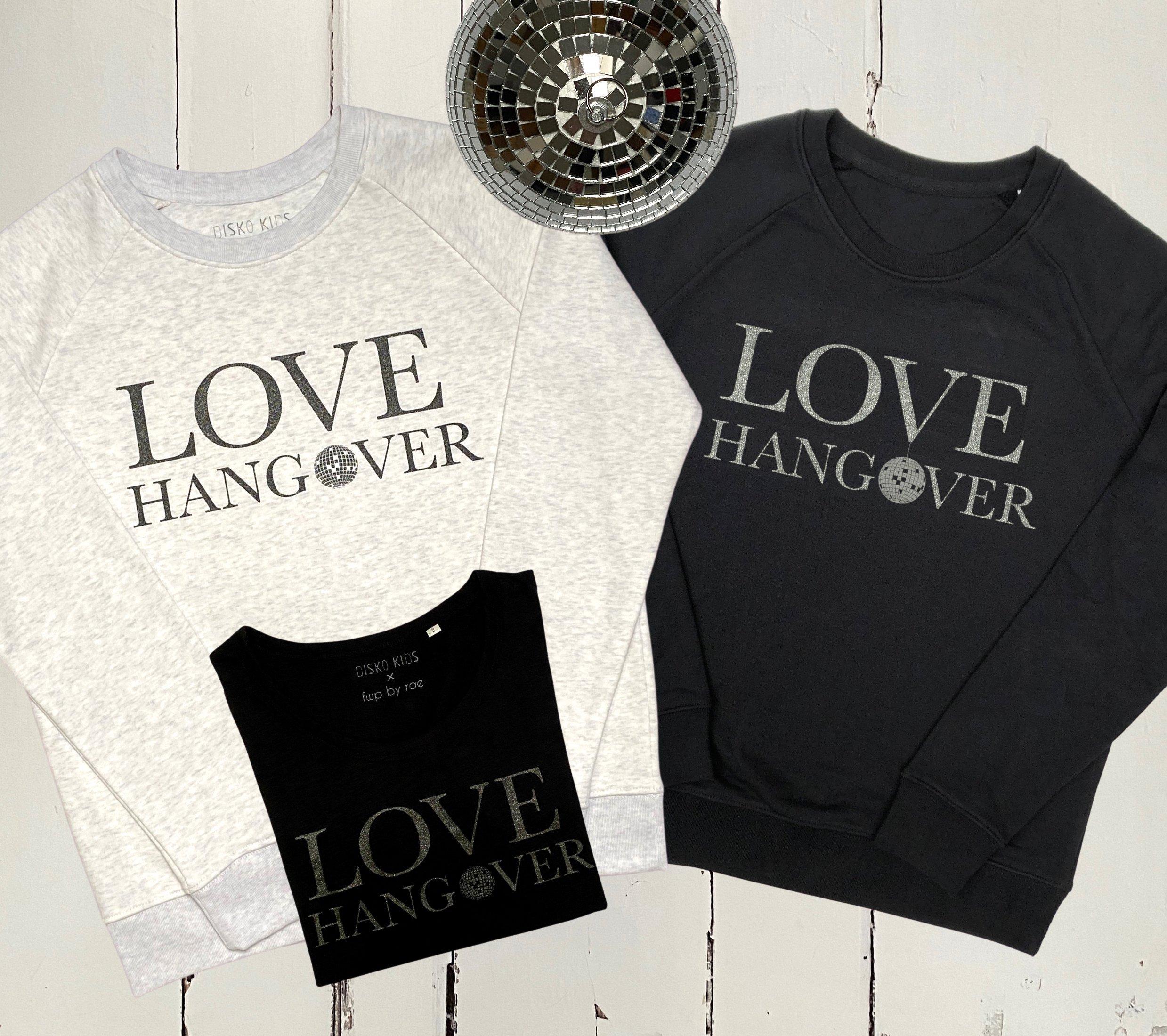 LOVE HANGOVER COLLABORATION